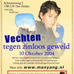 Vechten tegen zinloos geweld - 2004